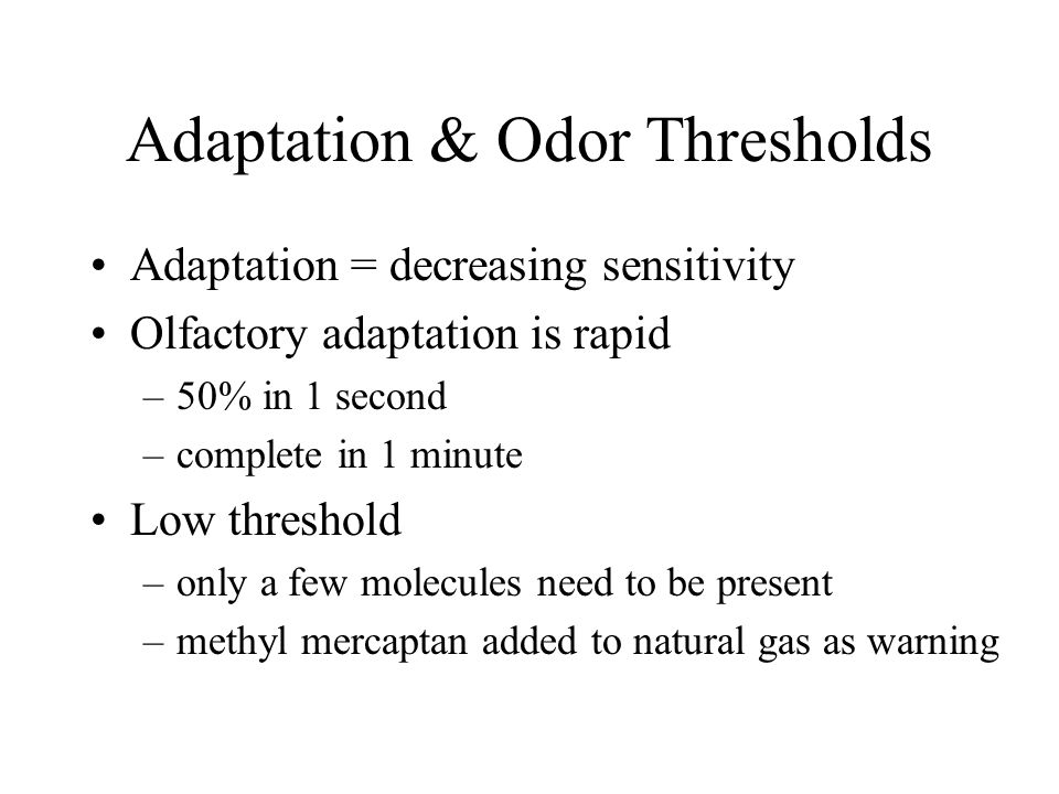 Adaptation & Odor Thresholds