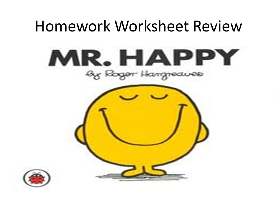 Homework Worksheet Review