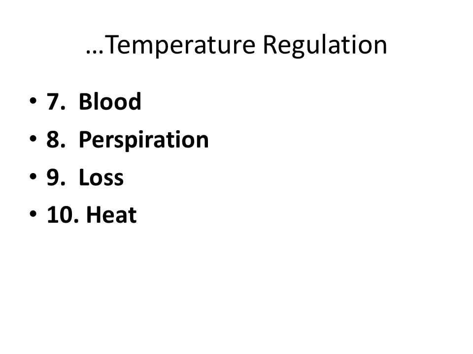 …Temperature Regulation
