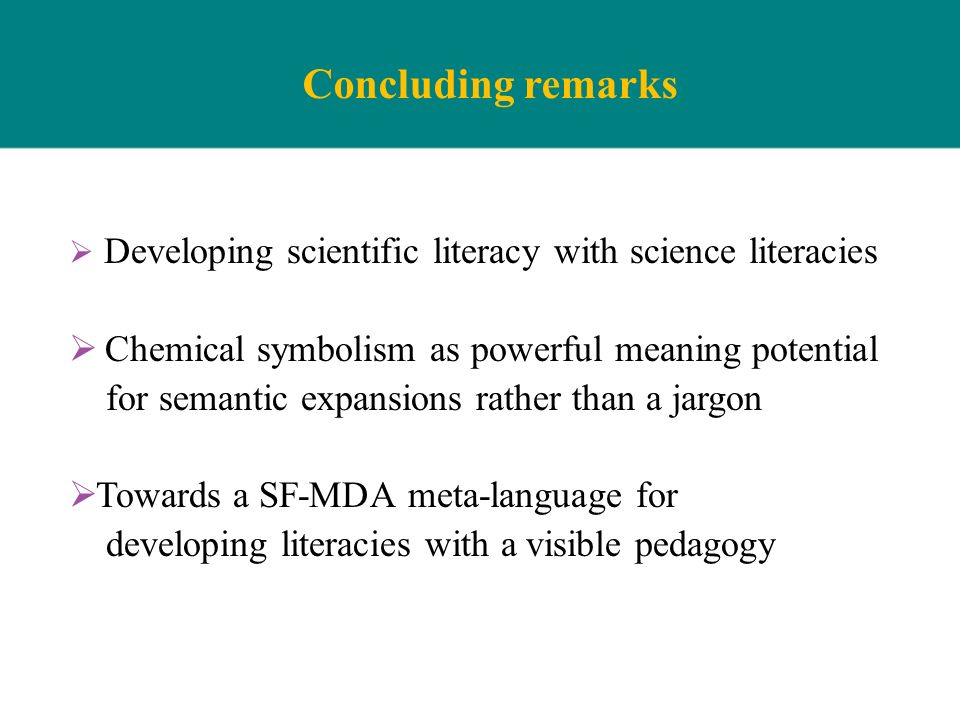 Concluding remarks Chemical symbolism as powerful meaning potential