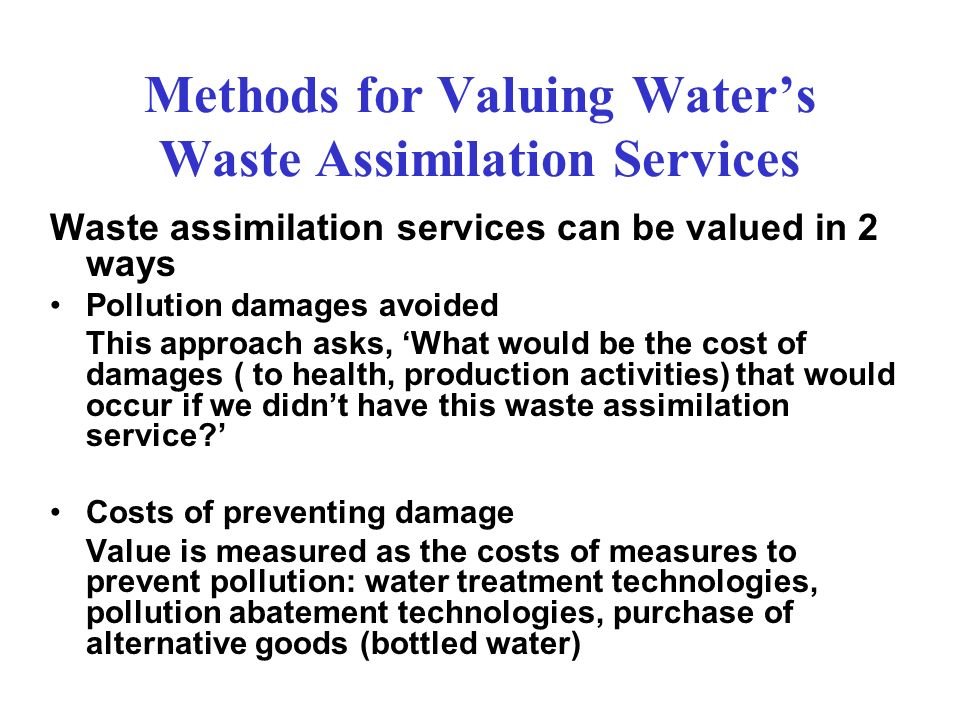Methods for Valuing Water's Waste Assimilation Services