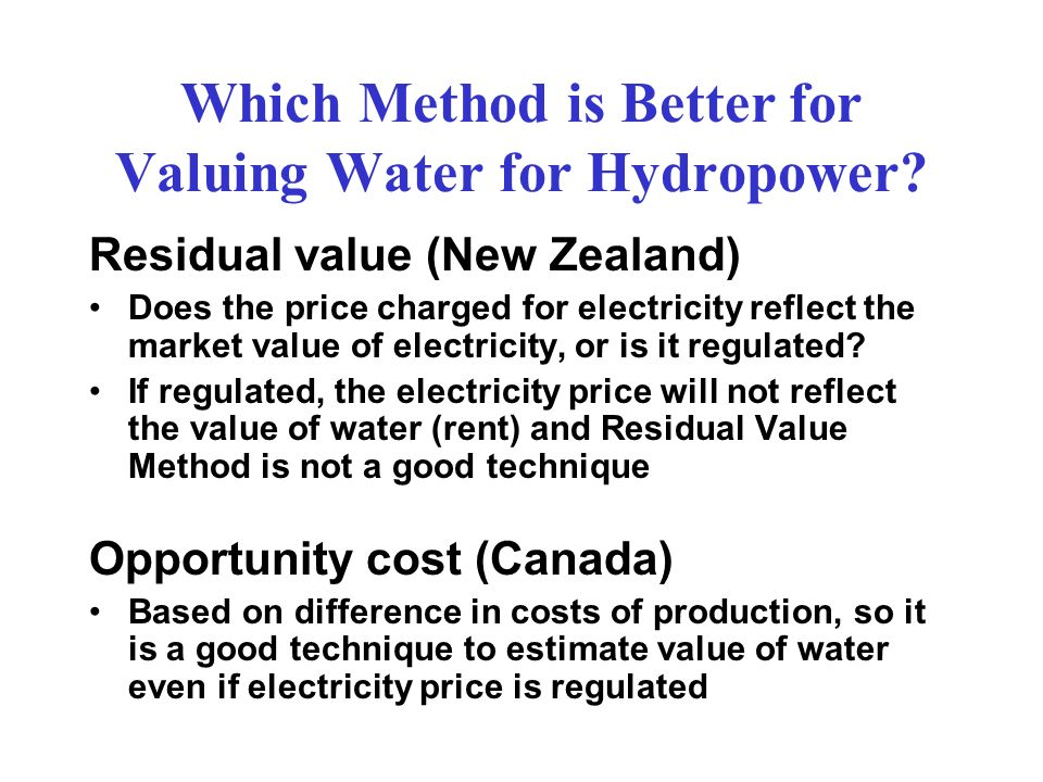 Which Method is Better for Valuing Water for Hydropower