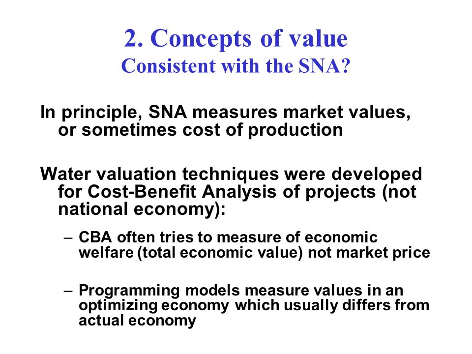 2. Concepts of value Consistent with the SNA