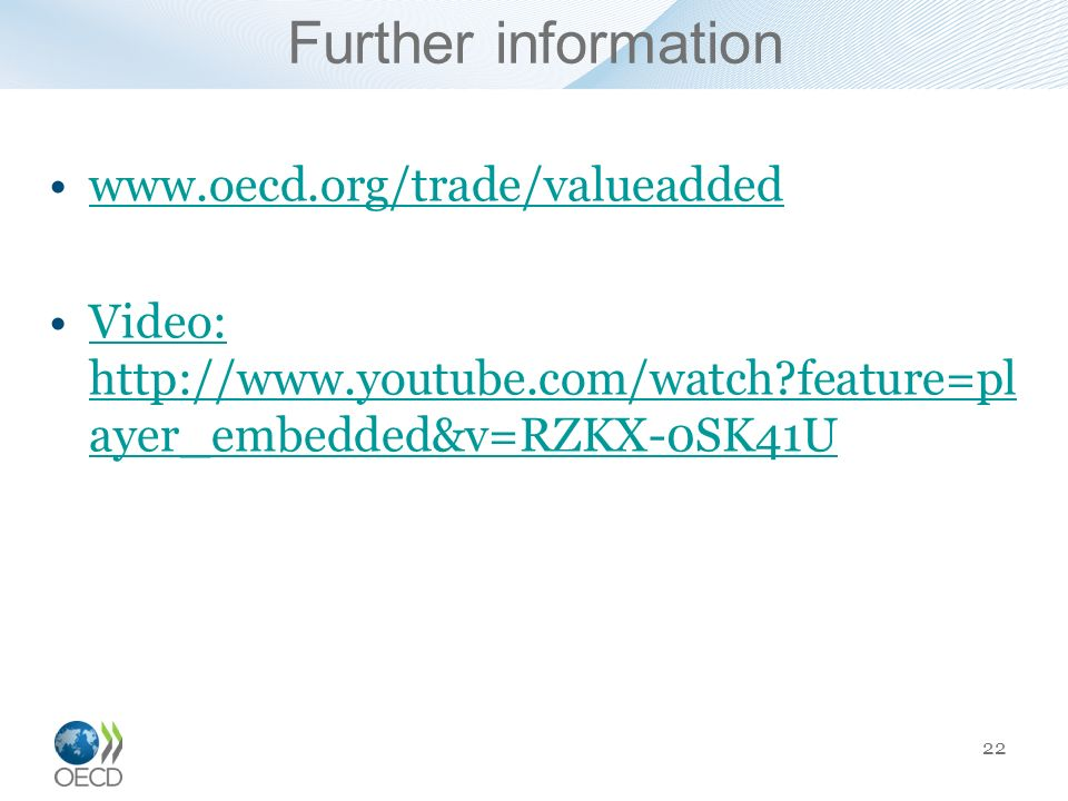 Further information www.oecd.org/trade/valueadded