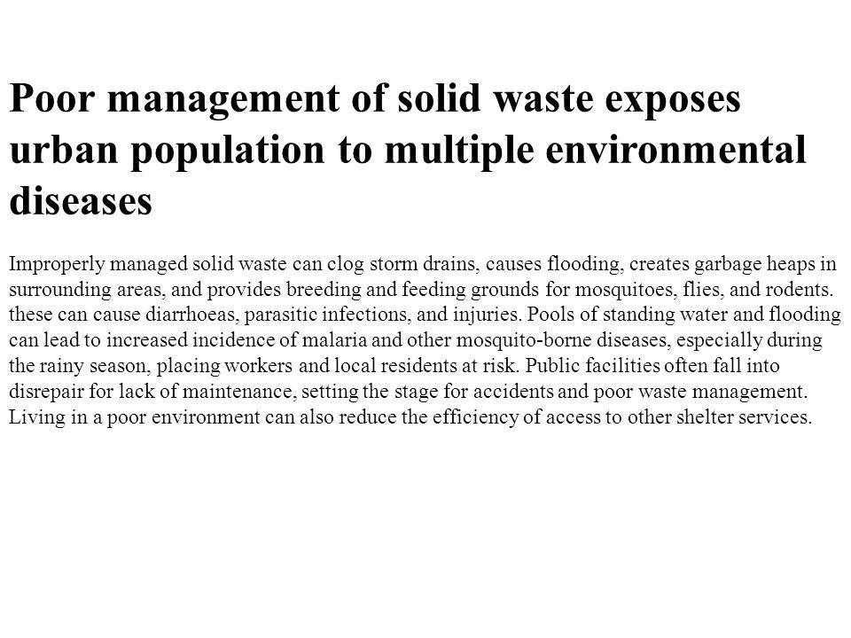 Poor management of solid waste exposes urban population to multiple environmental diseases