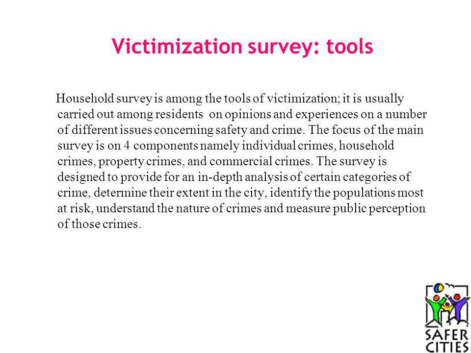 Victimization survey: tools