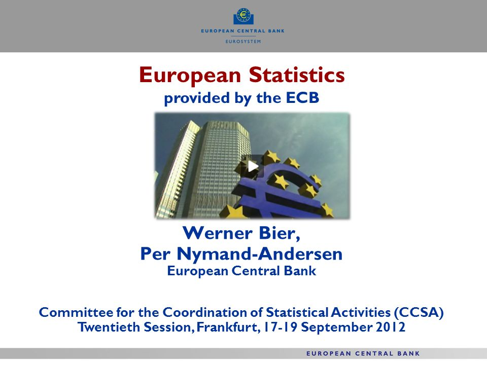 European Statistics provided by the ECB