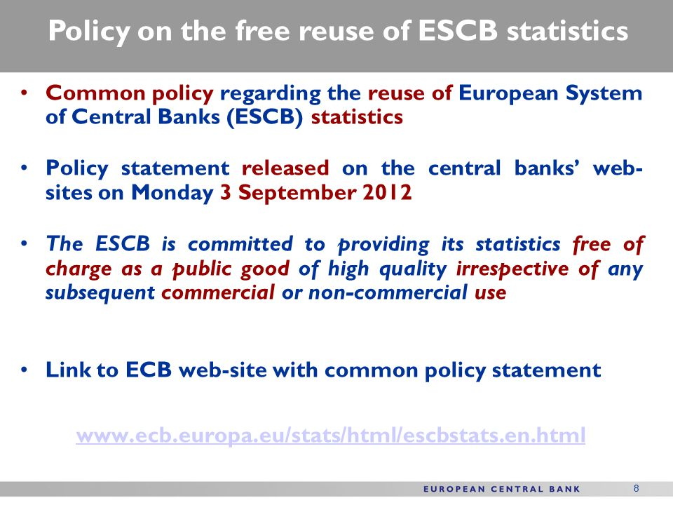 Policy on the free reuse of ESCB statistics
