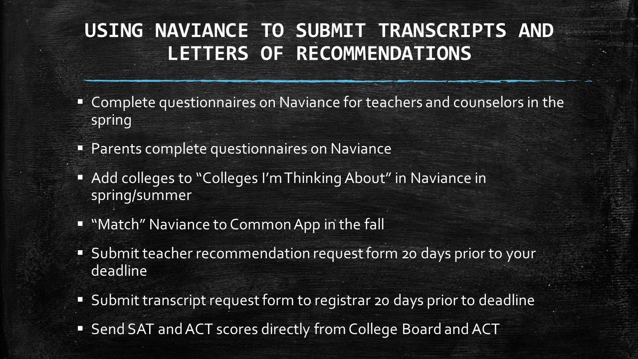 USING NAVIANCE TO SUBMIT TRANSCRIPTS AND LETTERS OF RECOMMENDATIONS