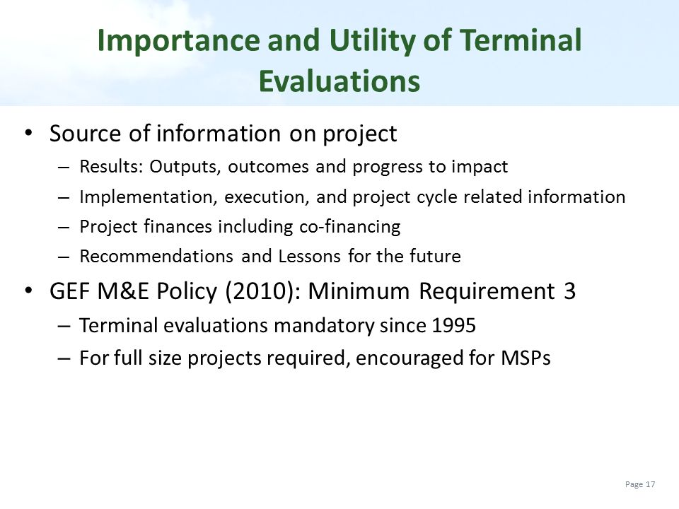 Importance and Utility of Terminal Evaluations