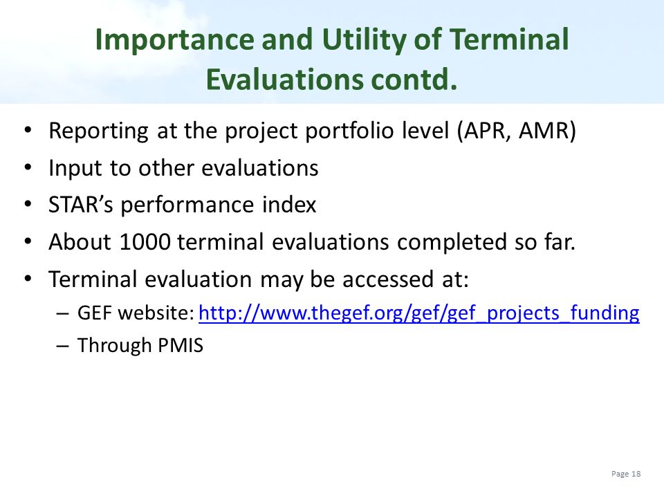 Importance and Utility of Terminal Evaluations contd.
