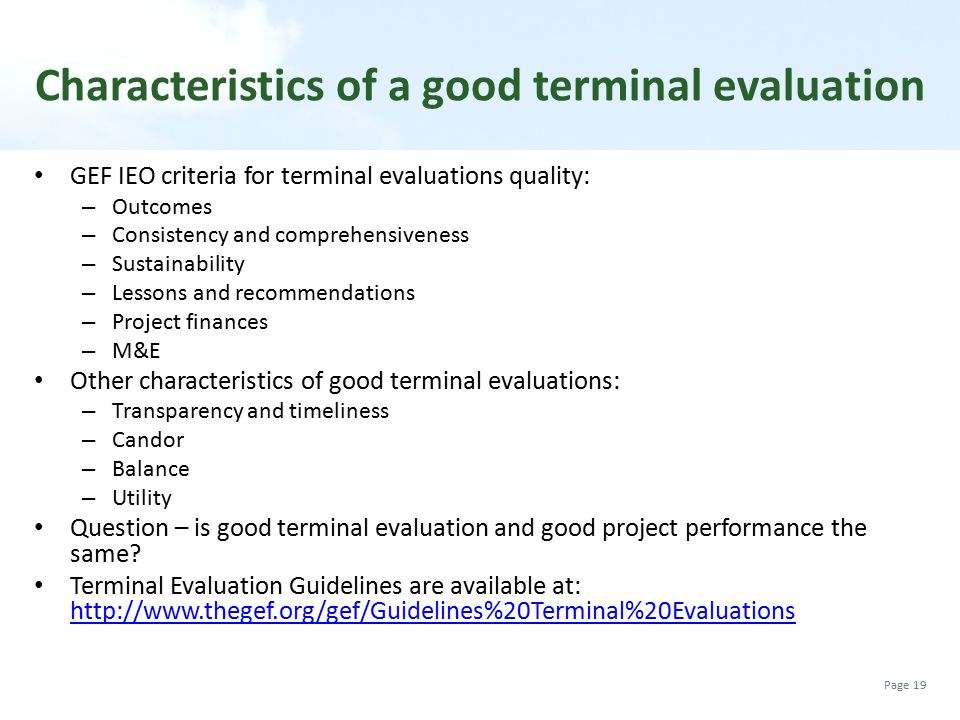 Characteristics of a good terminal evaluation