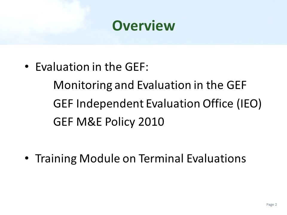 Overview Evaluation in the GEF: Monitoring and Evaluation in the GEF