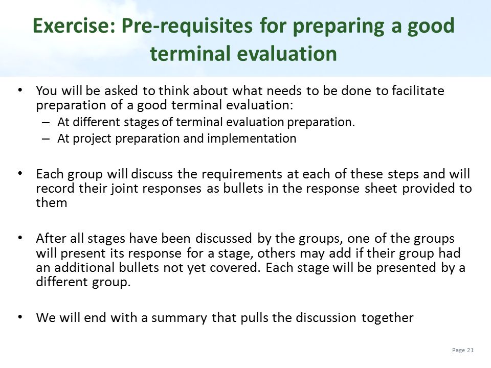 Exercise: Pre-requisites for preparing a good terminal evaluation