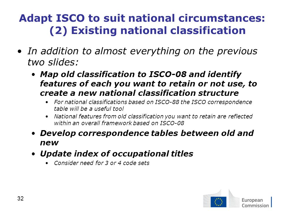 Adapt ISCO to suit national circumstances: (2) Existing national classification