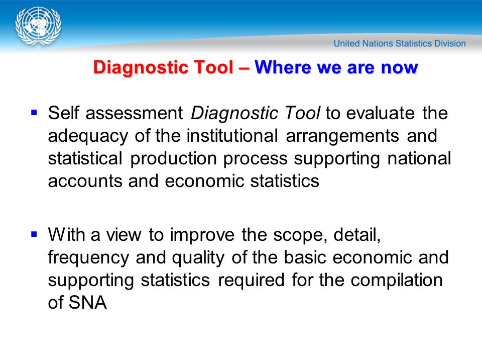 Diagnostic Tool – Where we are now