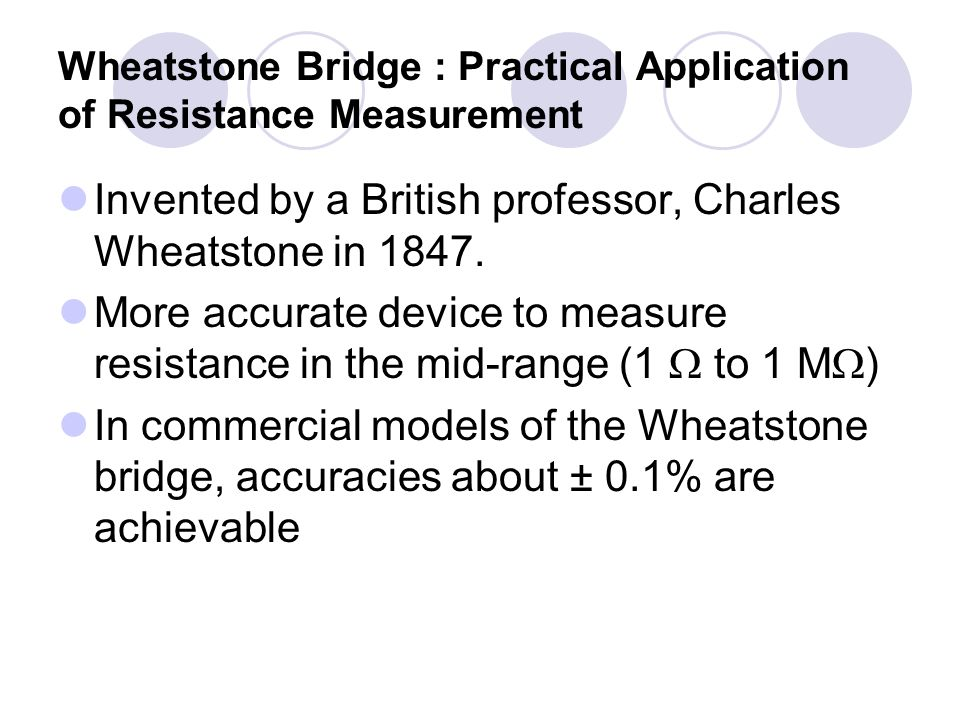 dc wheatstone bridge & its applications