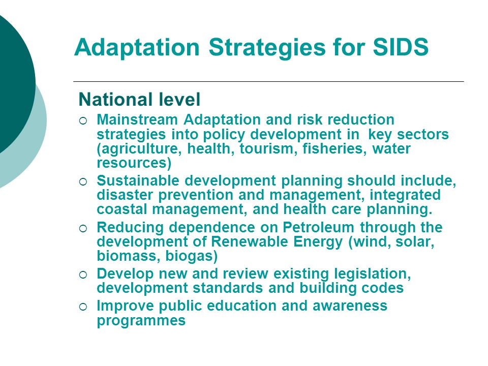 Adaptation Strategies for SIDS