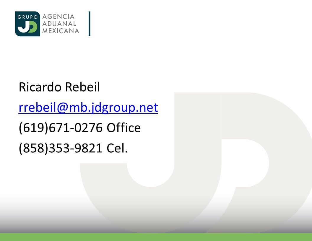 Ricardo Rebeil (619) Office (858) Cel.