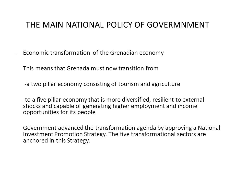 THE MAIN NATIONAL POLICY OF GOVERMNMENT