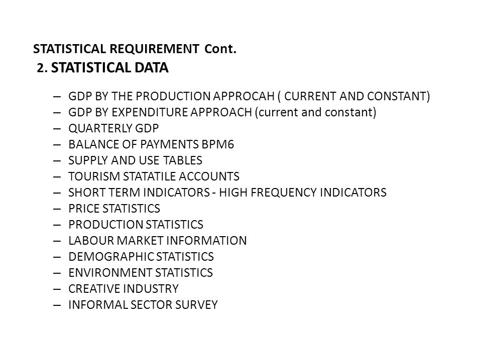STATISTICAL REQUIREMENT Cont. 2. STATISTICAL DATA