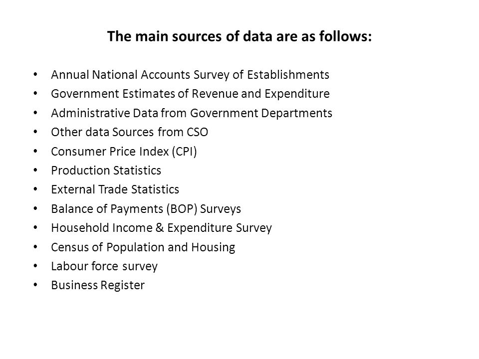 The main sources of data are as follows: