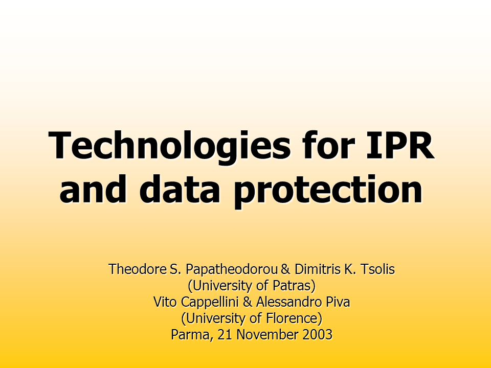 Technologies for IPR and data protection