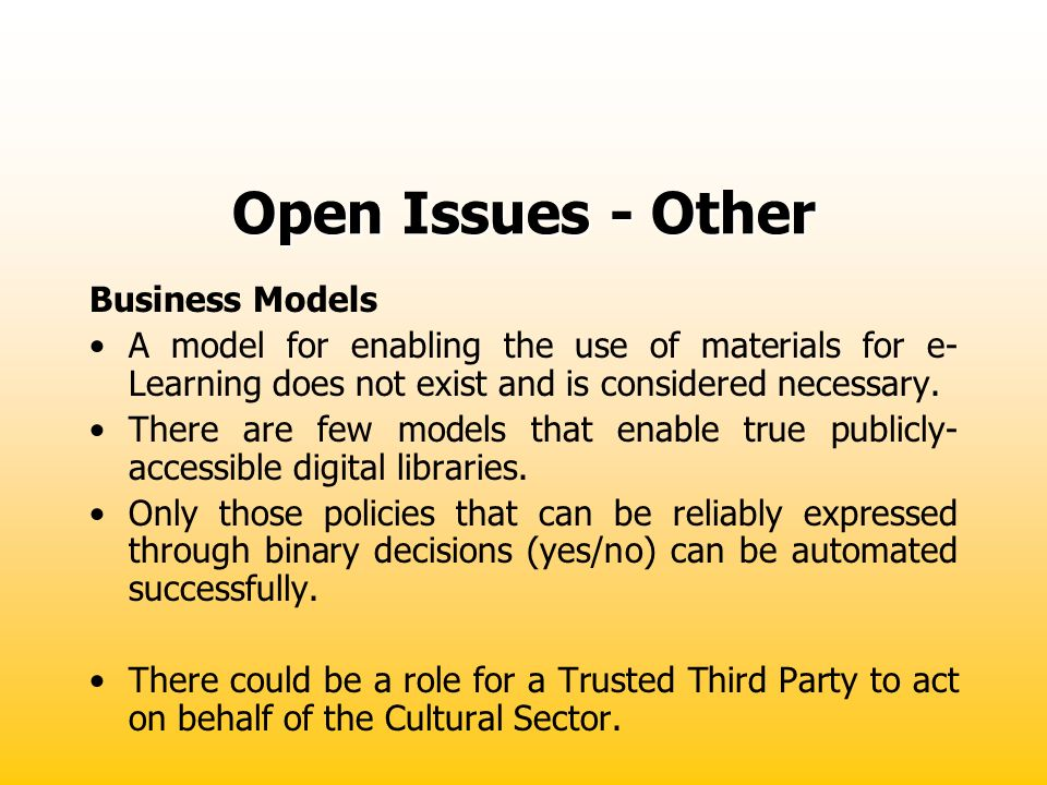 Open Issues - Other Business Models