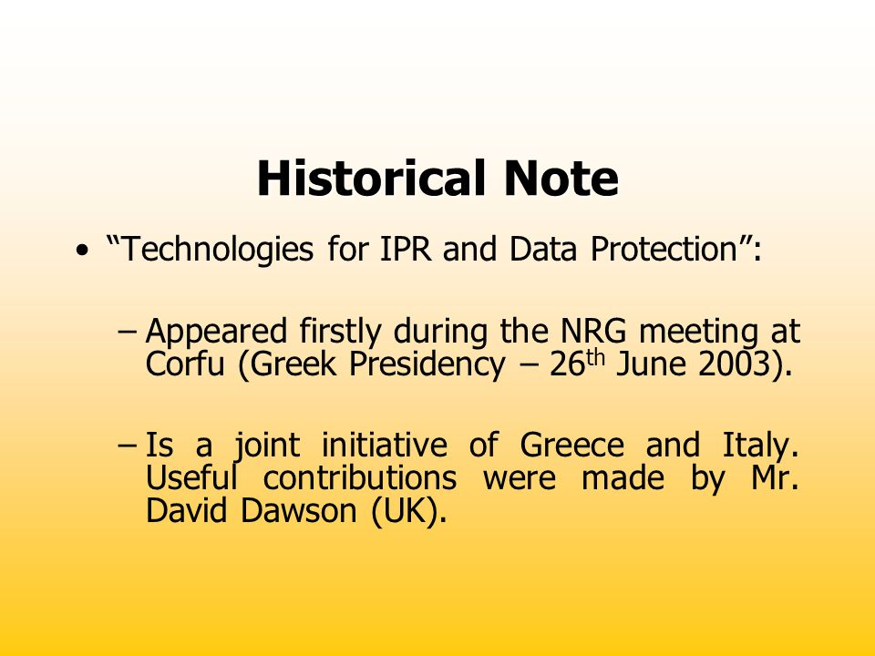 Historical Note Technologies for IPR and Data Protection :