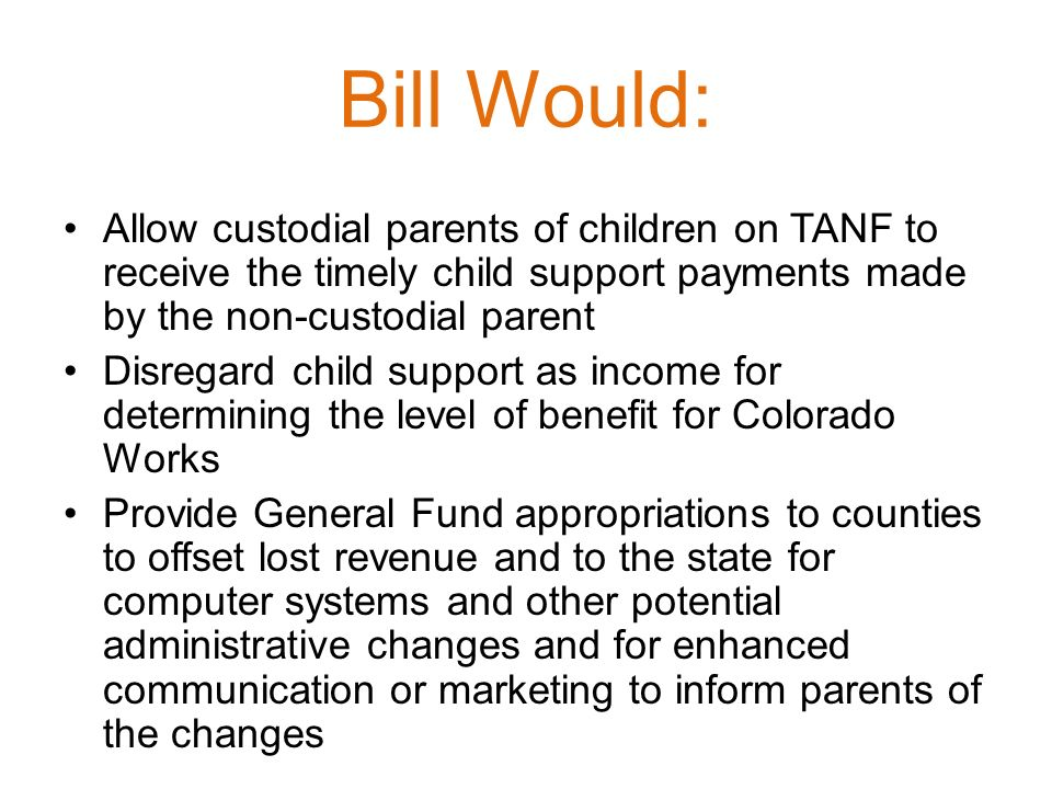 TANF……Colorado Works A bit more about the legal stuff