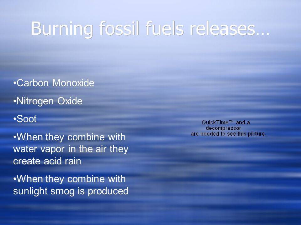 Burning fossil fuels releases…
