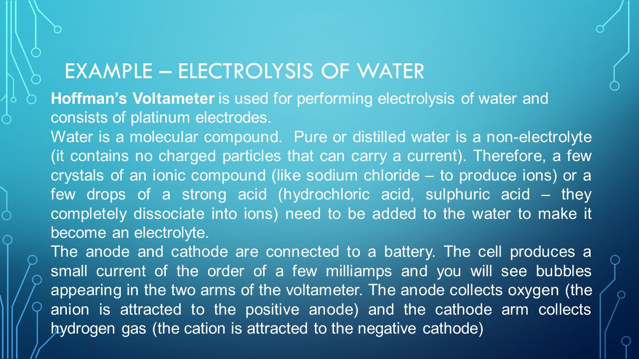 Explain the process of electrolysis and its uses - ppt video online