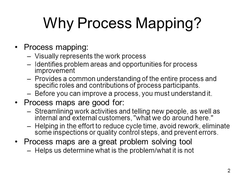 why process mapping process mapping process maps are good for