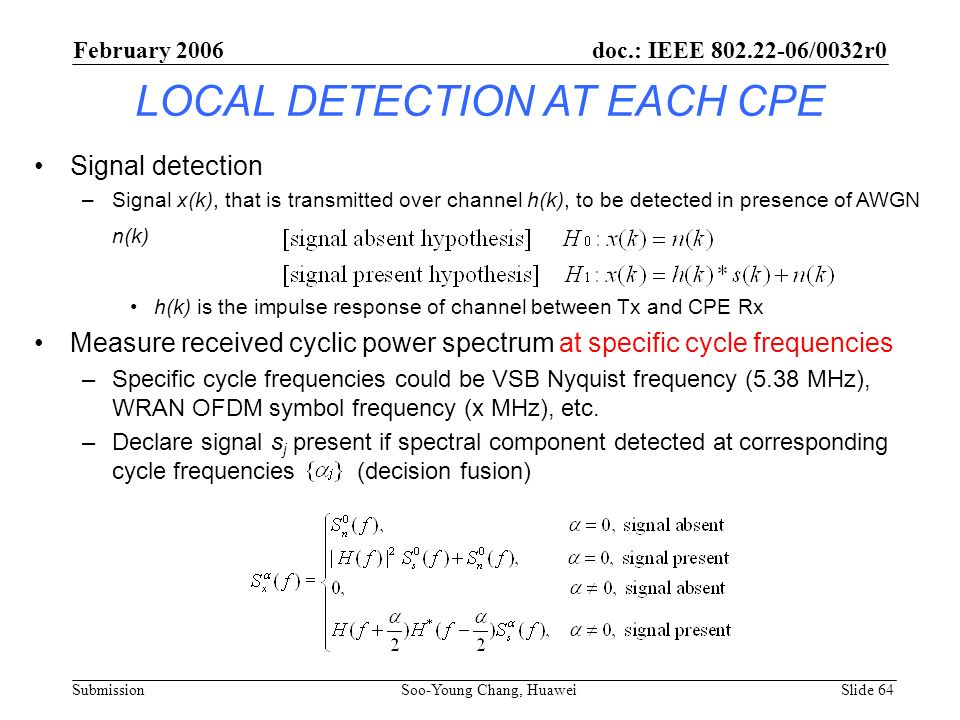 LOCAL DETECTION AT EACH CPE