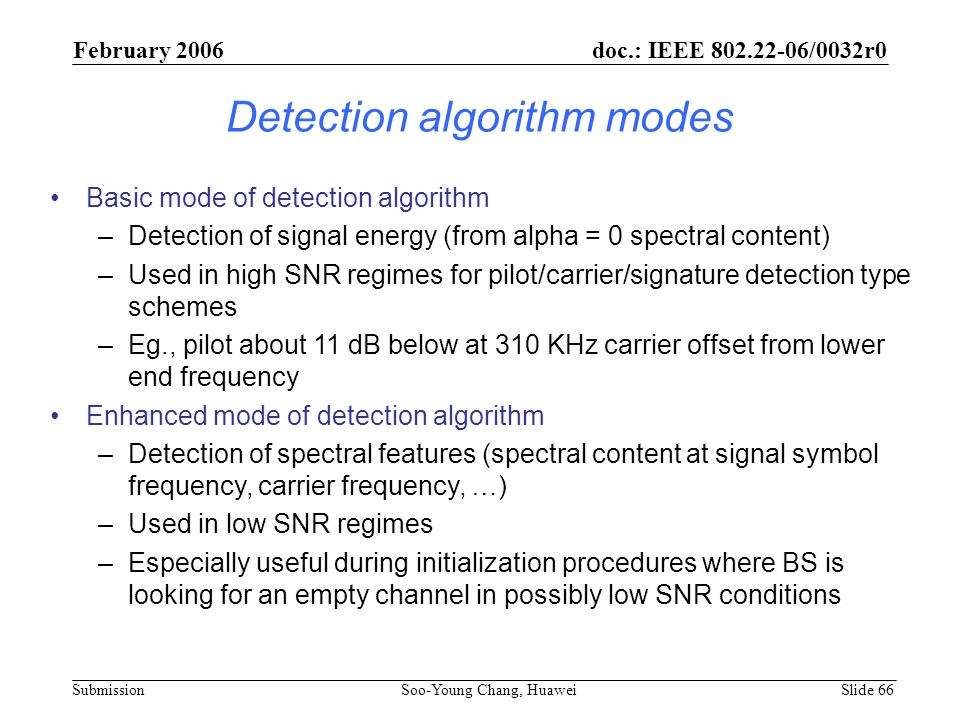 Detection algorithm modes