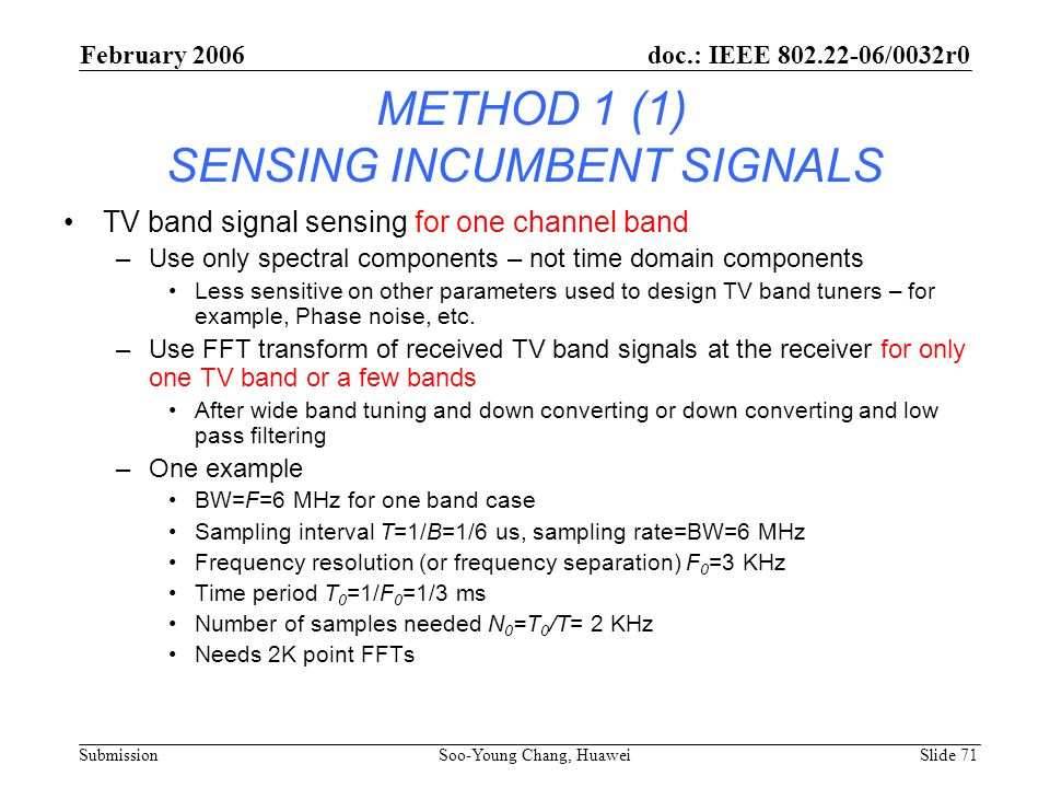 METHOD 1 (1) SENSING INCUMBENT SIGNALS