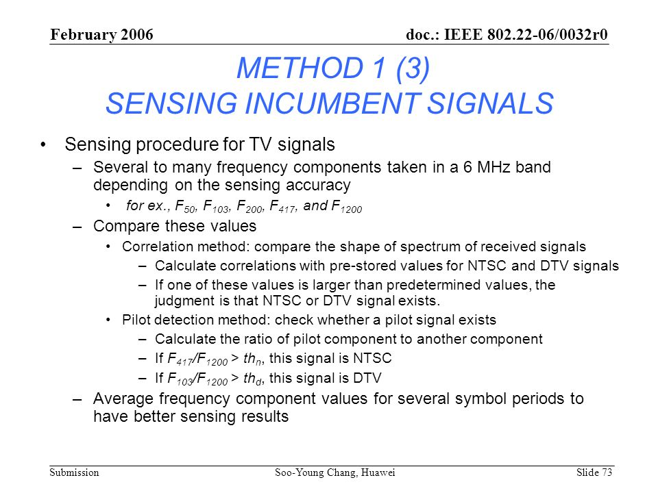 METHOD 1 (3) SENSING INCUMBENT SIGNALS
