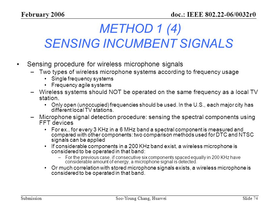 METHOD 1 (4) SENSING INCUMBENT SIGNALS