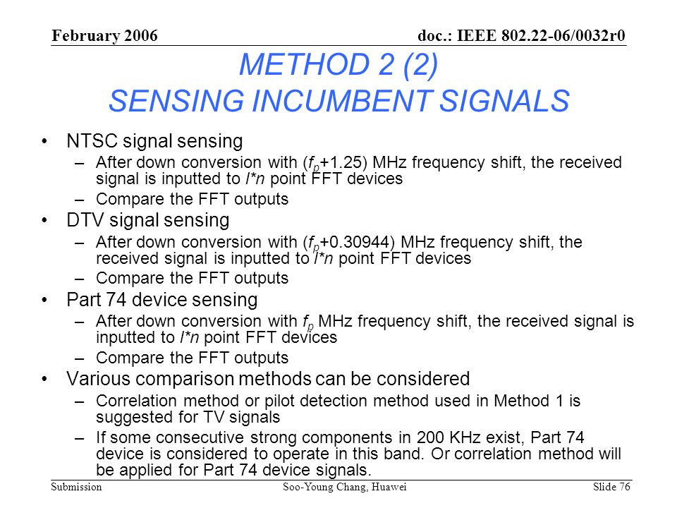 METHOD 2 (2) SENSING INCUMBENT SIGNALS