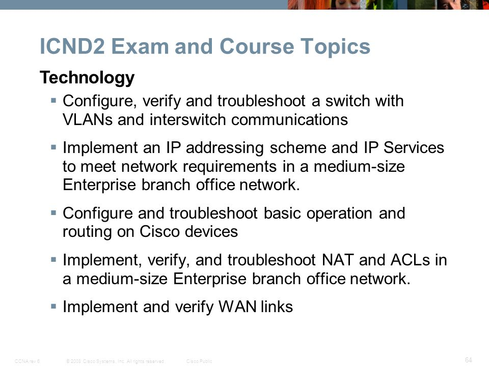 Cisco networking academy new ccna curricula exploration ppt download icnd2 exam and course topics fandeluxe Images