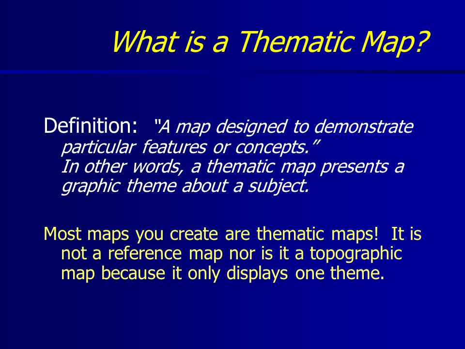 Thematic Mapping & Data Clification - ppt video online download on