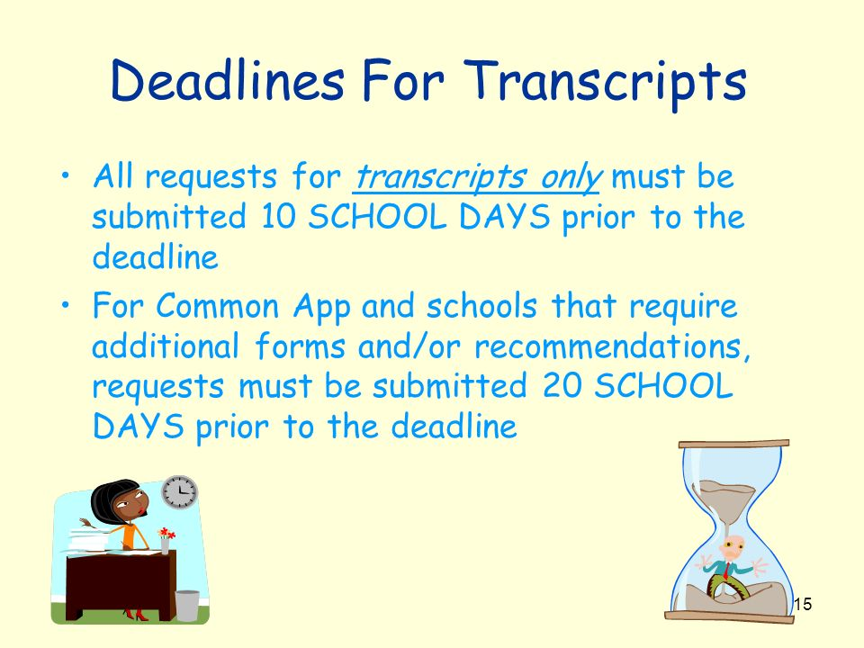 Deadlines For Transcripts