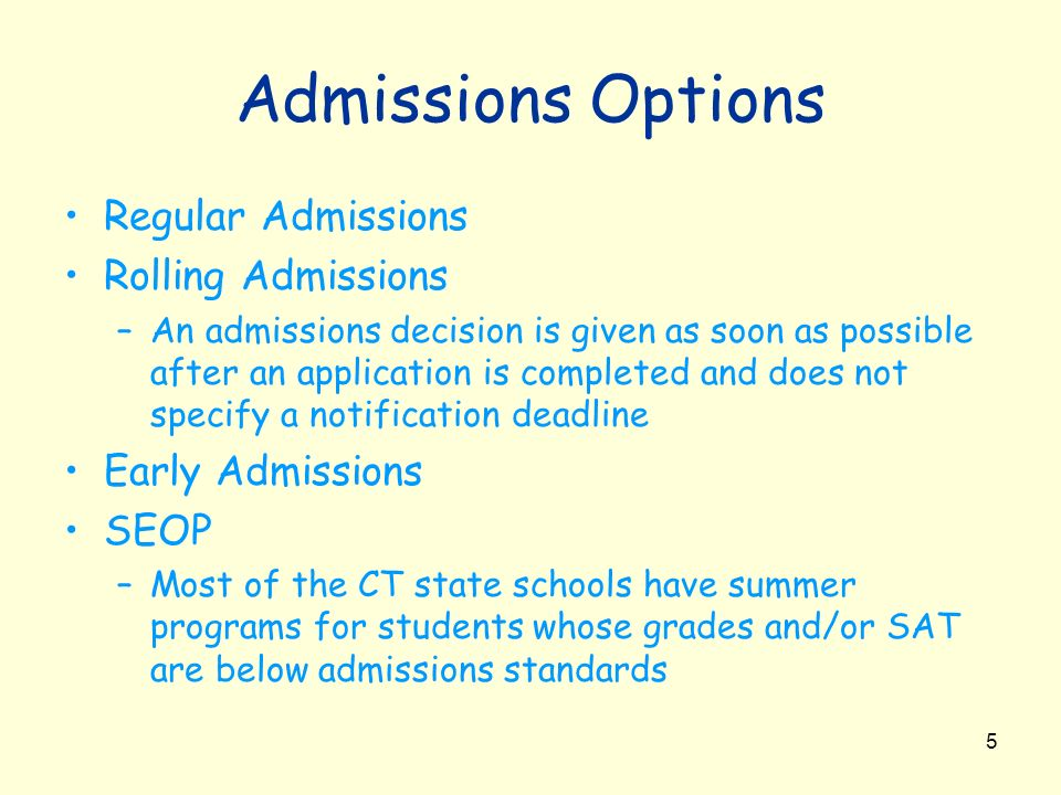 Admissions Options Regular Admissions Rolling Admissions
