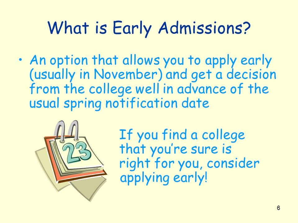 What is Early Admissions