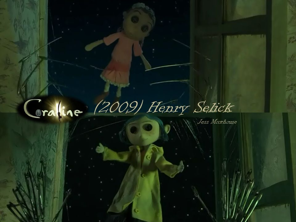 Coraline 2009 Henry Selick Ppt Download