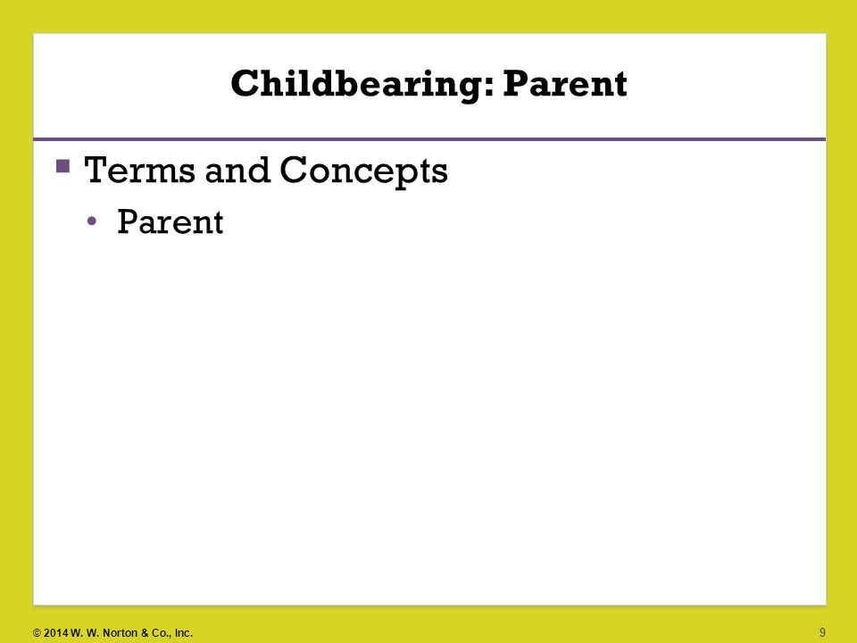 Childbearing: Parent Terms and Concepts Parent