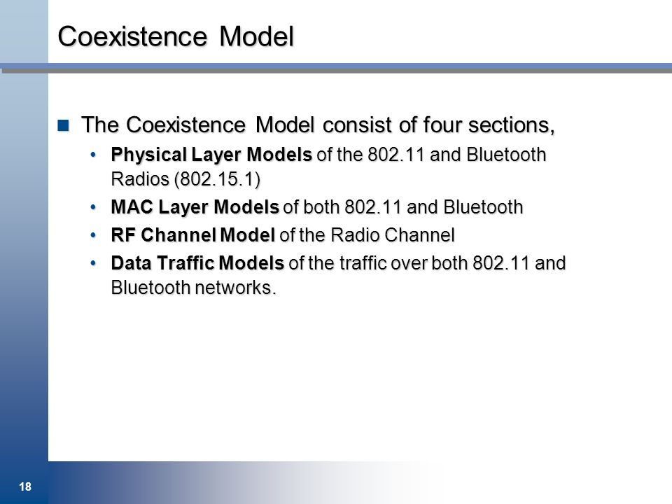 Coexistence Model The Coexistence Model consist of four sections,