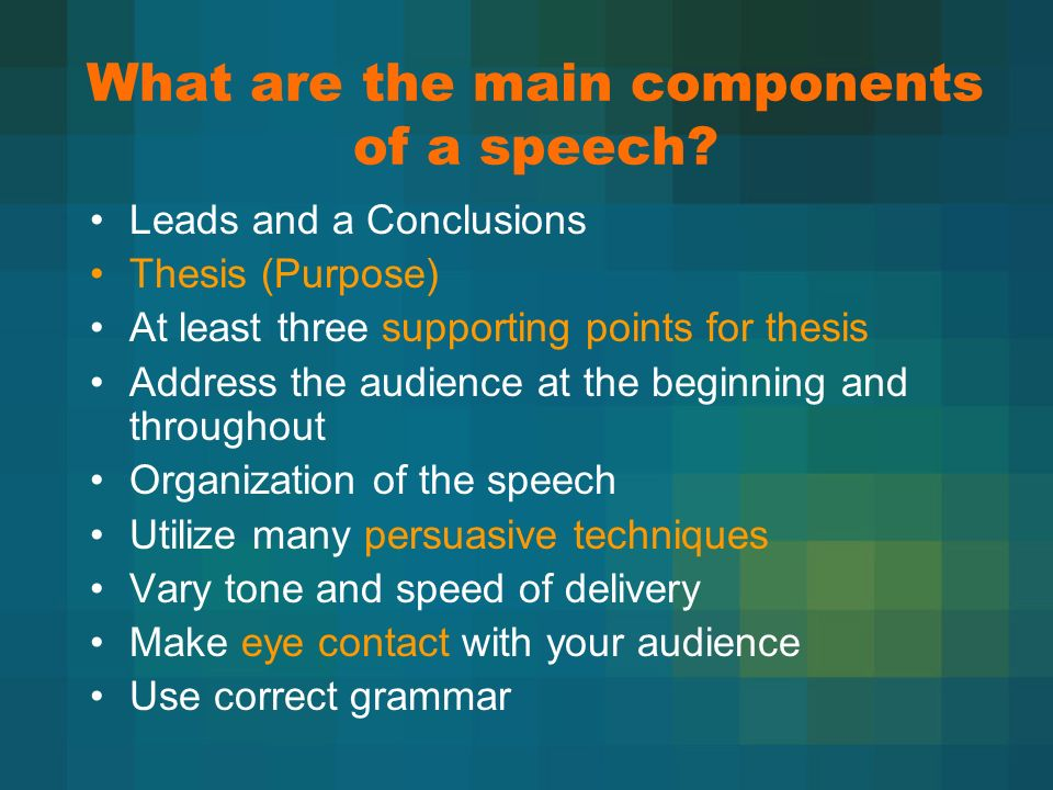 What are the main components of a speech