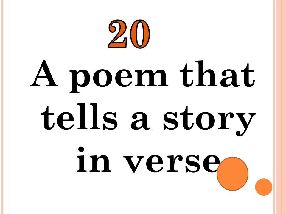 A poem that tells a story in verse