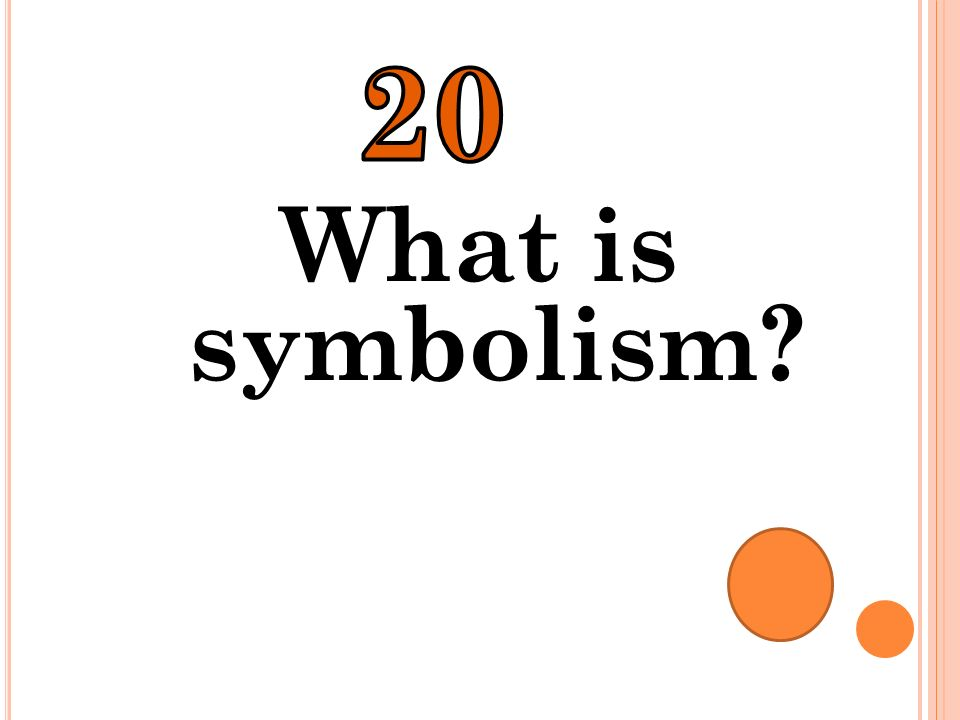 20 What is symbolism